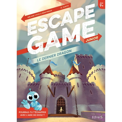 ESCAPE GAME - Le dernier dragon