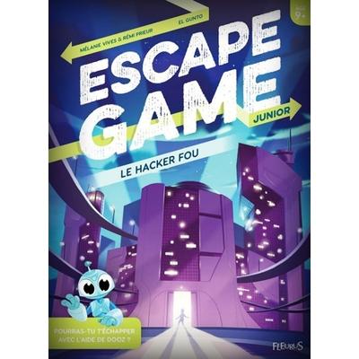 ESCAPE GAME - Le hacker fou