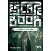 Escape book- Prisonnier des morts - Escape Games - Jeu de société Escape Games - Escape rooms - Great Escape - Medium