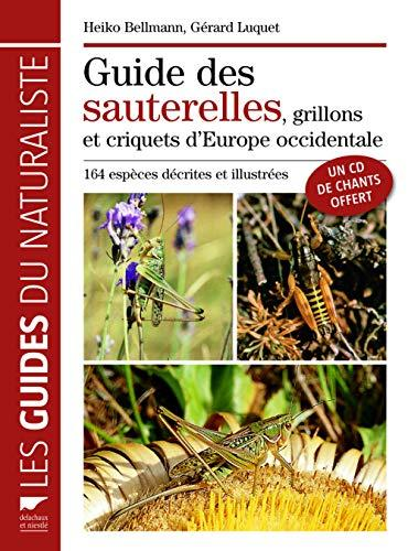 Guide des sautrelles, grillons et criquets d\'Europe occidentale