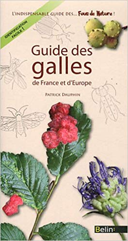 Guide des galles de France et d\'Europe