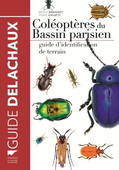 Coléoptères du bassin parisien. Guide d\'identification de terrain