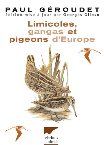 Géroudet - Limicoles, gangas et pigeons d\'Europe