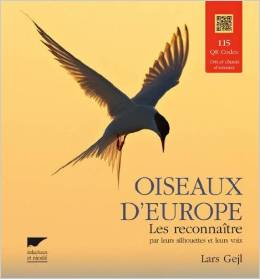 Oiseaux d\'Europe - Les reconnaître par leurs silhouettes et leurs voix