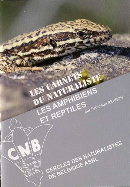 Les carnets du Naturaliste: Les amphibiens et reptiles