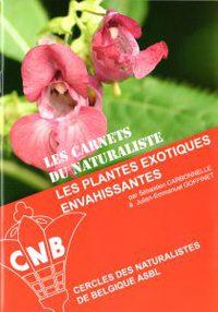 Les carnets du Naturaliste: Les plantes exotiques envahissantes