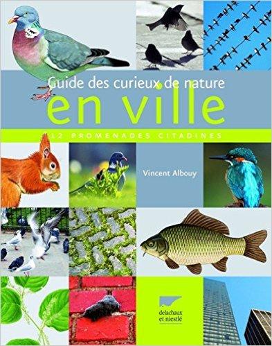 Guide des curieux de nature en ville