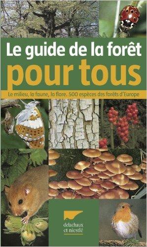 Le guide de la forêt pour tous