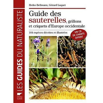 Guide des sautrelles, grillons et criquets d'Europe occidentale