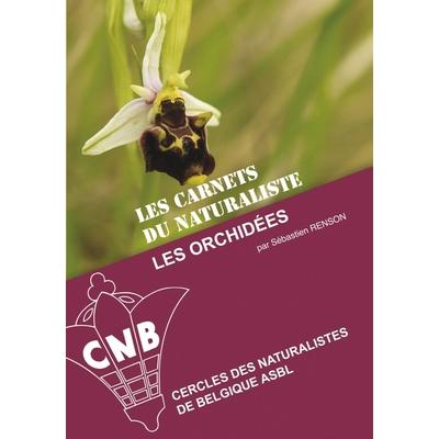Les carnets du Naturaliste: Les orchidées