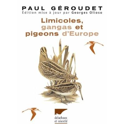 Géroudet - Limicoles, gangas et pigeons d'Europe