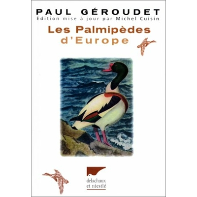 Géroudet - Les palmipèdes d'Europe