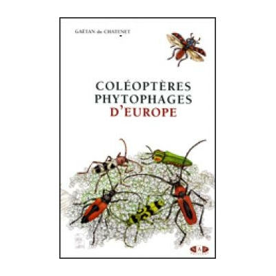 Coléoptères phytophages d'Europe - tome 1