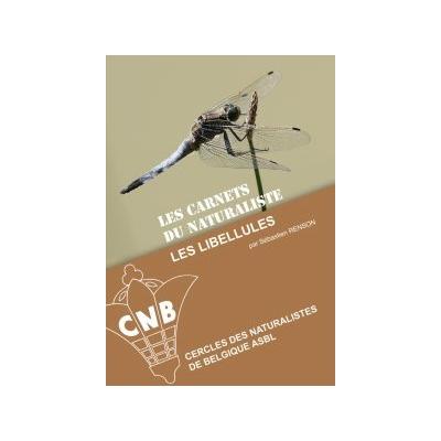 Les carnets du Naturaliste: Les libellules