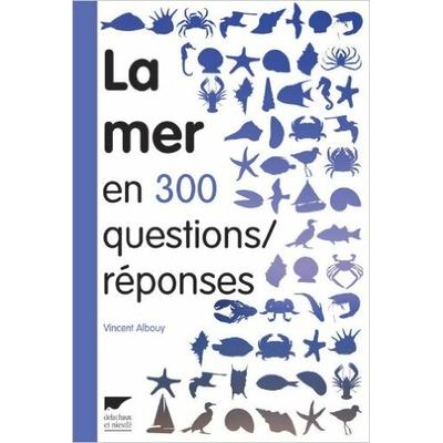 La mer en 300 questions
