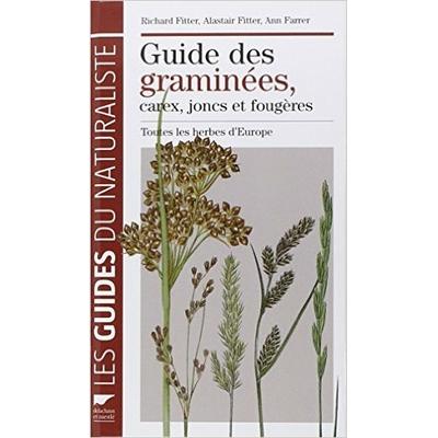 Guide des graminées, carex, joncs et fougères
