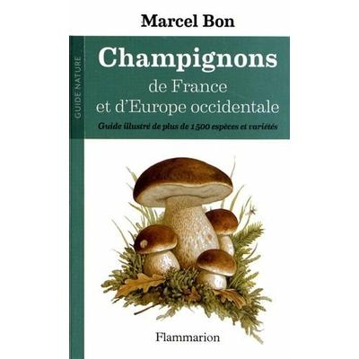 Champignons de France et d'Europe Occidentale