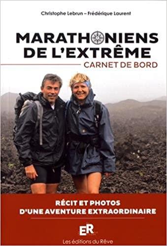 Marathoniens de l\'extrême - carnet de bord