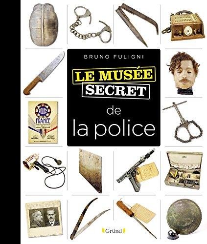 Le musée secret de la police