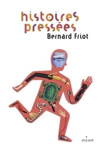 Histoires pressées de Bernard Friot