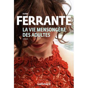 La vie mensongère des adultes d\'Elena Ferrante