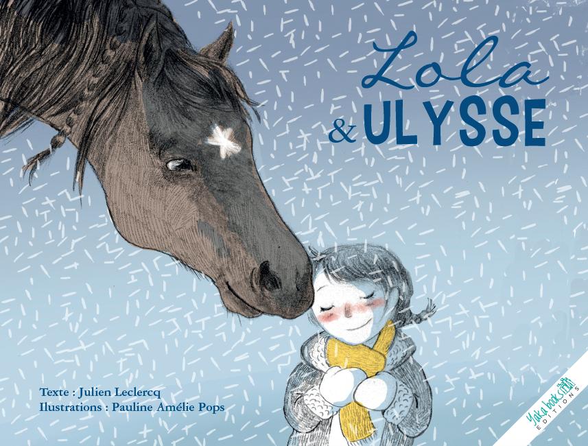 Lola et Ulysse de Julien Leclercq