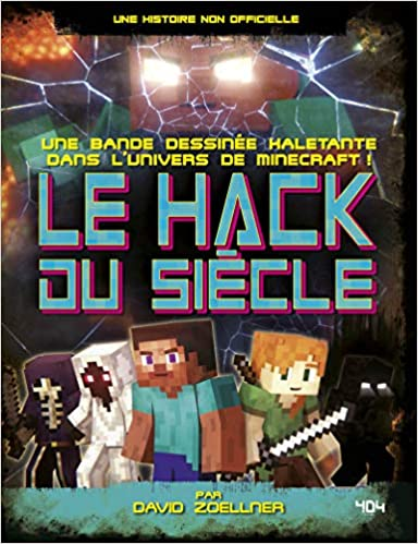 Minecraft - Le Hack du siècle de David ZOELLNER