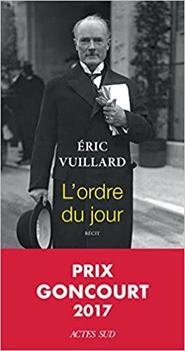 L\'ordre du jour de Eric Vuillard