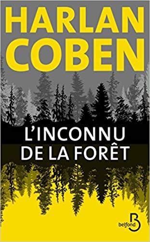 L\'Inconnu de la forêt de Harlan COBEN