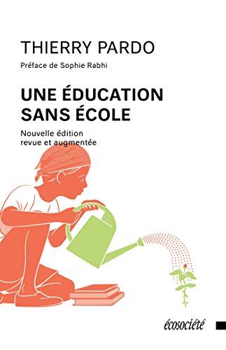 Une éducation sans école de Thierry Pardo