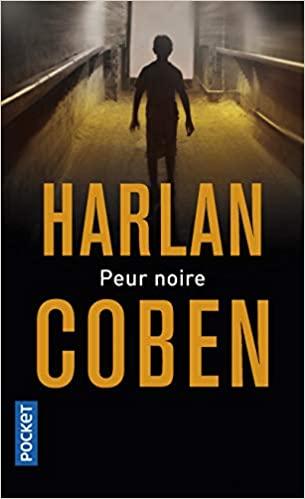 Peur noire de Harlan Coben