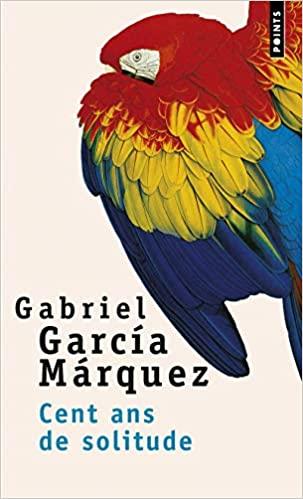 Cent ans de solitude de Gabriel Garcia