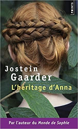 L\'héritage d\'Anna. Une fable sur le climat et l\'environnement de Jostein Gaarder