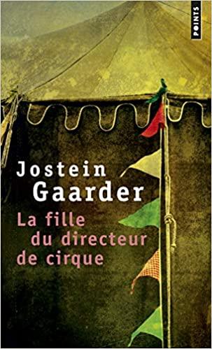 La Fille du directeur de cirque de Jostein Gaarder