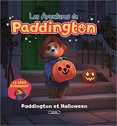 Les aventures de paddington - Paddington et Halloween de Collectif et Eric Betsch
