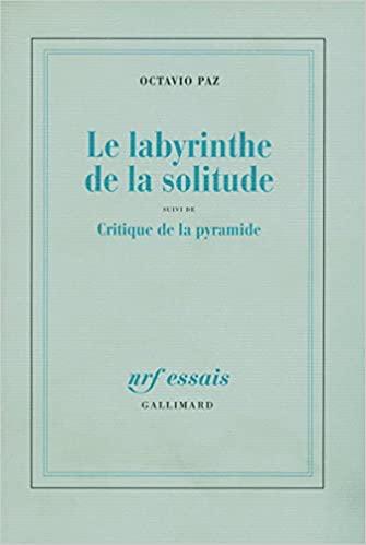 Le labyrinthe de la solitude de Octavio Paz