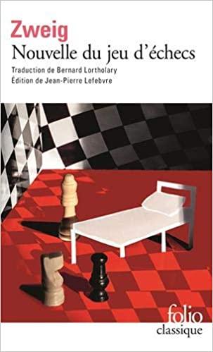 Nouvelle du jeu d\'échecs de Stefan Zweig