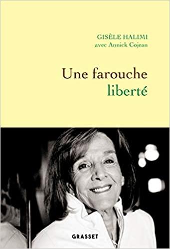 Une farouche liberté de Annick Cojean