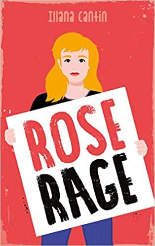 Rose Rage de Illana Cantin