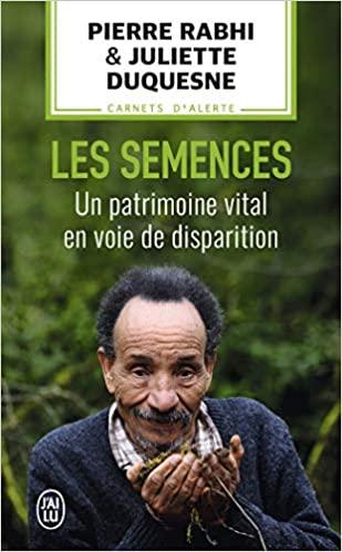Les semences : Un patrimoine vital en voie de disparition de Pierre Rabhi