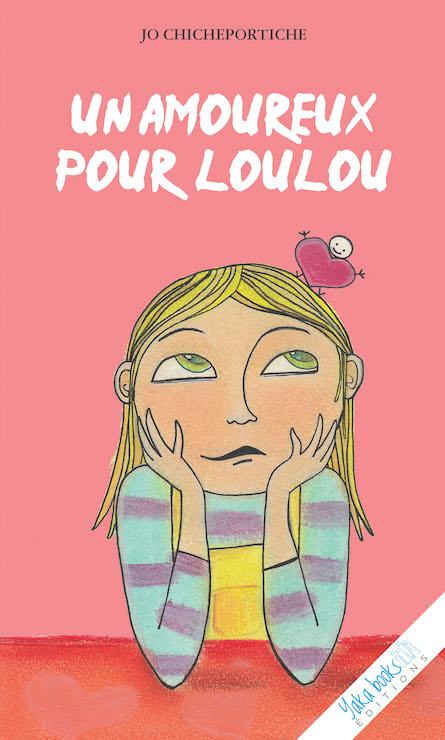 Un amoureux pour Loulou de Jo Chicheportiche