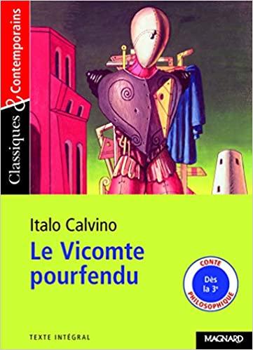 Le Vicomte pourfendu de Italo Calvino