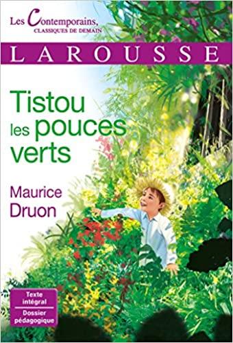Tistou les pouces verts de Maurice Druon