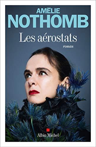 Les Aérostats de Amélie Nothomb