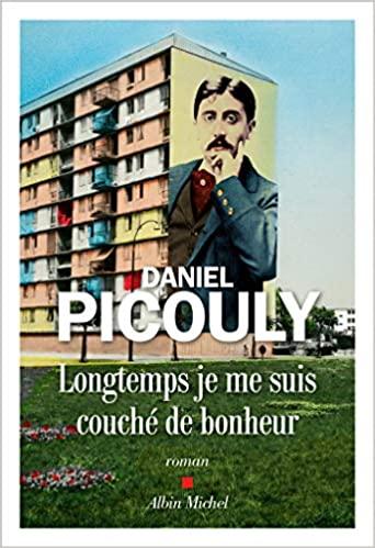 Longtemps je me suis couché de bonheur de Daniel Picouly