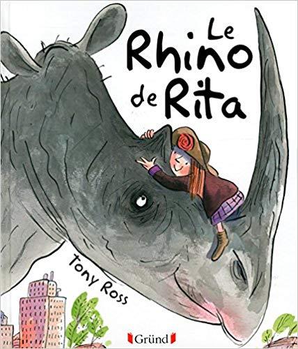 Le Rhino de Rita de Tony Ross