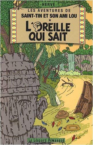 Les aventures de Saint-Tin et son ami Lou tome 3 L\'oreille qui sait de Hervé