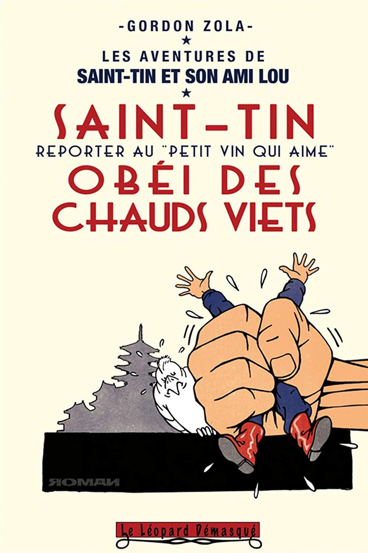 Les aventures de Saint-Tin et son ami Lou tome 23 Saint-Tin obéi des chauds viêts de Gordon Zola