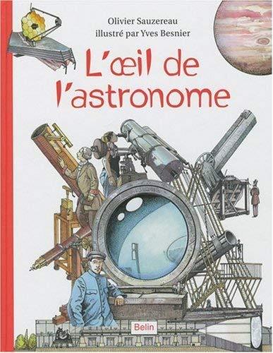 L'œil de l\'astronome d\'Olivier Sauzereau et Yves Besnier