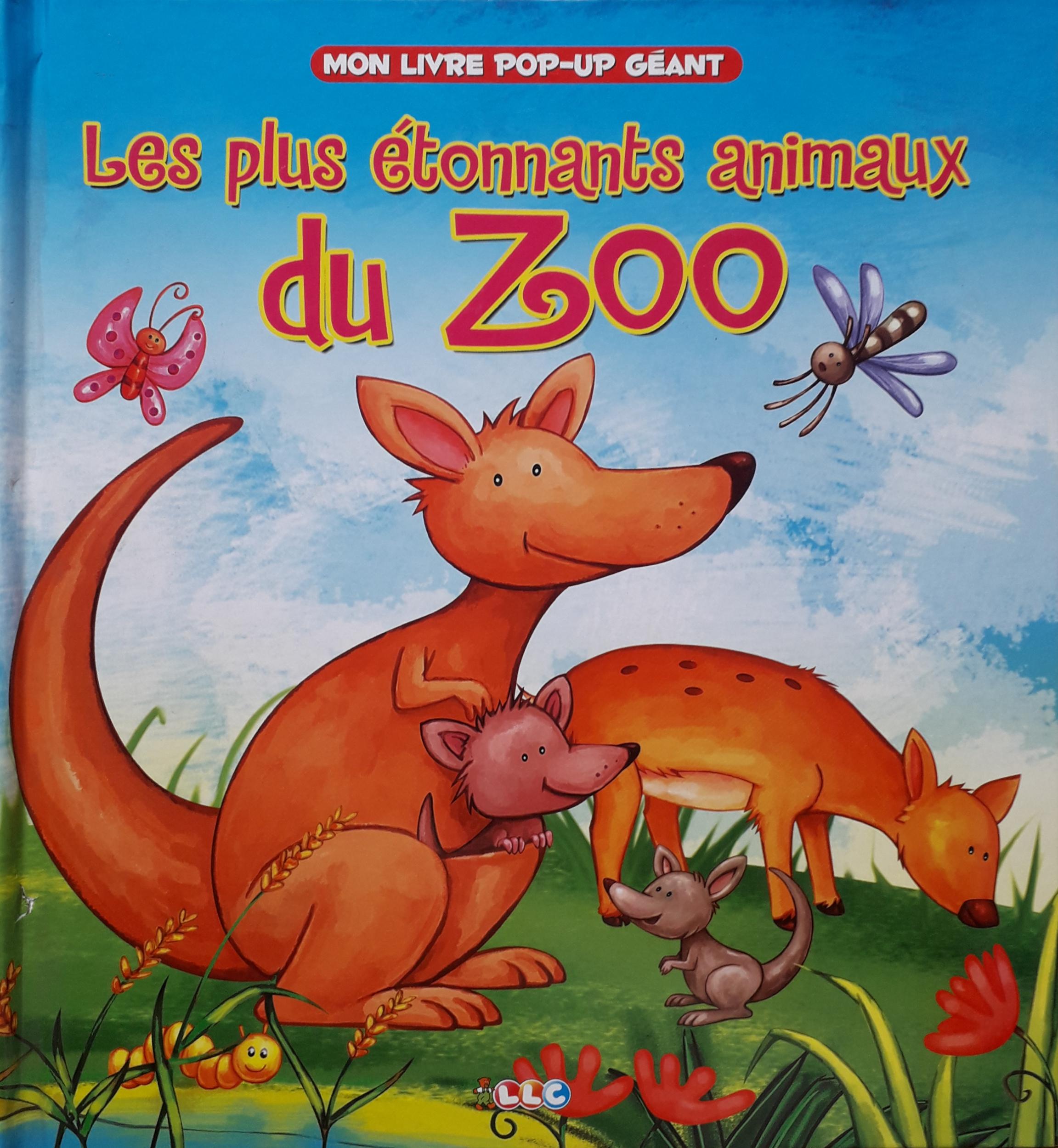 Mon Livre Pop Up Geant Les Plus Etonnants Animaux Du Zoo
